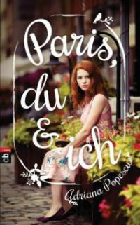 Paris, du und ich - Adriana Popescu