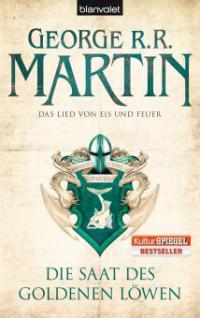 Das Lied von Eis und Feuer 04. Die Saat des goldenen Löwen - George R. R. Martin