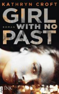 Girl With No Past - Kathryn Croft