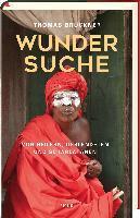 Wundersuche - Thomas Bruckner