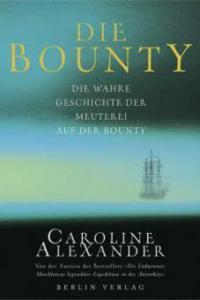 Die Bounty - Caroline Alexander