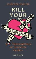 Kill your Darling! - Jennifer Wright