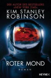 Roter Mond - Kim Stanley Robinson