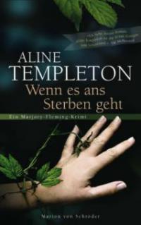 Wenn es ans Sterben geht - Aline Templeton