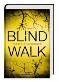 Blind Walk - Patricia Schröder