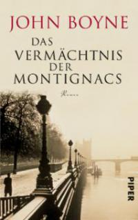 Das Vermächtnis der Montignacs - John Boyne