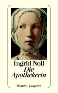 Die Apothekerin - Ingrid Noll