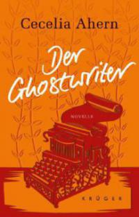 Der Ghostwriter - Cecelia Ahern