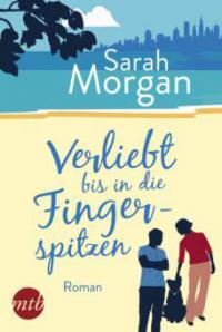 Verliebt bis in die Fingerspitzen - Sarah Morgan