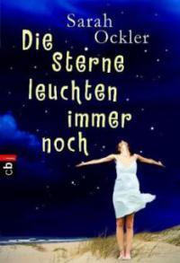 Die Sterne leuchten immer noch - Sarah Ockler