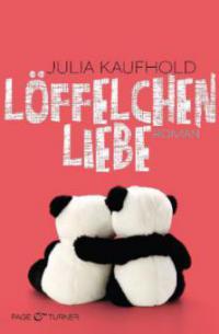 Löffelchenliebe - Julia Kaufhold