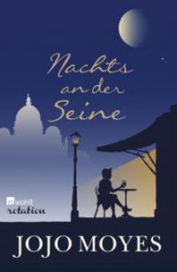 Nachts an der Seine - Jojo Moyes