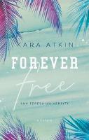 Forever Free - San Teresa University - Kara Atkin