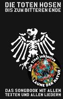 Die Toten Hosen - Bis Zum Bitteren Ende 2017 - Die Toten Hosen