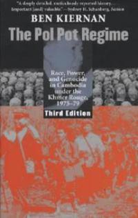 The Pol Pot Regime - Ben Kiernan