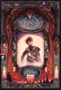 Schule der Magier 01. Das geheime Portal - Henry Neff
