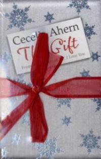 The Gift. Zeit deines Lebens, englische Ausgabe - Cecelia Ahern