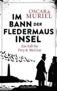 Im Bann der Fledermausinsel - Oscar de Muriel