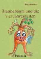 Staunebaum und die vier Jahreszeiten - Birgit Salomon