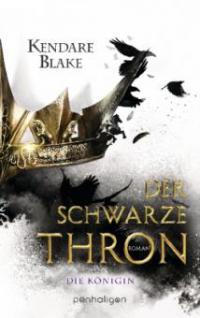 Der Schwarze Thron - Die Königin - Kendare Blake