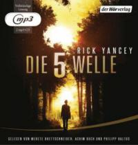 Die 5. Welle, 2 MP3-CDs - Rick Yancey