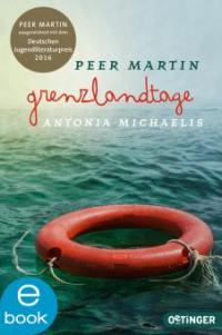 Grenzlandtage - Antonia Michaelis, Peer Martin