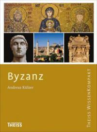 Byzanz - Andreas Külzer