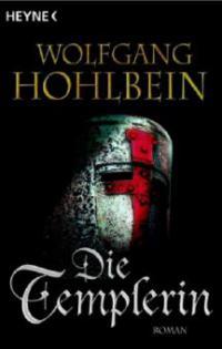 Die Templerin - Wolfgang Hohlbein