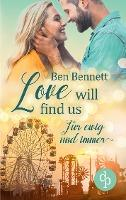 Love will find us - Ben Bennett