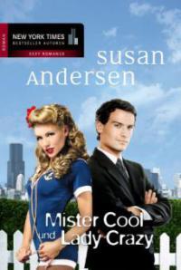 Mister Cool und Lady Crazy - Susan Andersen