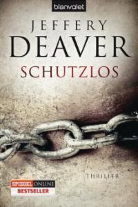 Schutzlos - Jeffery Deaver