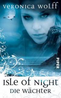 Die Wächter, Isle of Night - Veronica Wolff