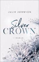 Silver Crown - Forbidden Royals - Julie Johnson