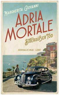 Adria mortale - Bittersüßer Tod -