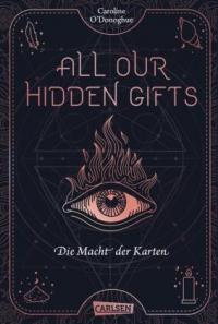 All our hidden gifts - Die Macht der Karten (All our hidden gifts 1) -