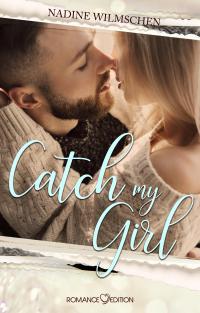Catch my Girl -