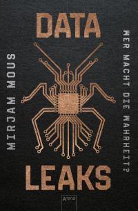 Data Leaks (1). Wer macht die Wahrheit? -