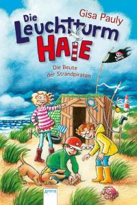 Die Leuchtturm-HAIE / Die Leuchtturm-HAIE (3). Die Beute der Strandpiraten -