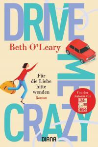 Drive Me Crazy - Für die Liebe bitte wenden -
