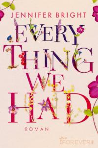 Everything We Had -