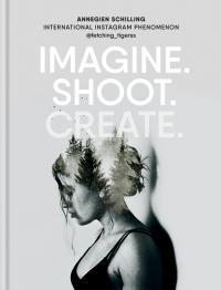 Imagine. Shoot. Create. -