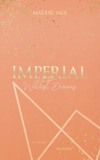 IMPERIAL - Wildest Dreams 1 -