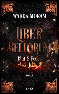 Liber Bellorum. Band I -