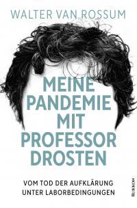 Meine Pandemie mit Professor Drosten -