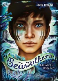 Seawalkers (1). Gefährliche Gestalten -