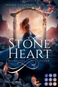 Stoneheart 2: Befreites Feuer -