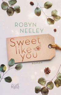 Sweet like you -