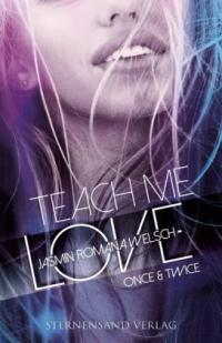 Teach me Love: ONCE & TWICE -