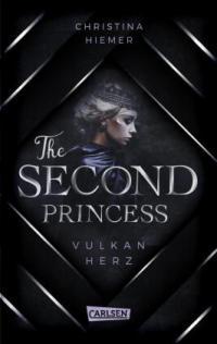 The Second Princess. Vulkanherz -