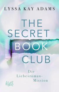 The Secret Book Club – Die Liebesroman-Mission -